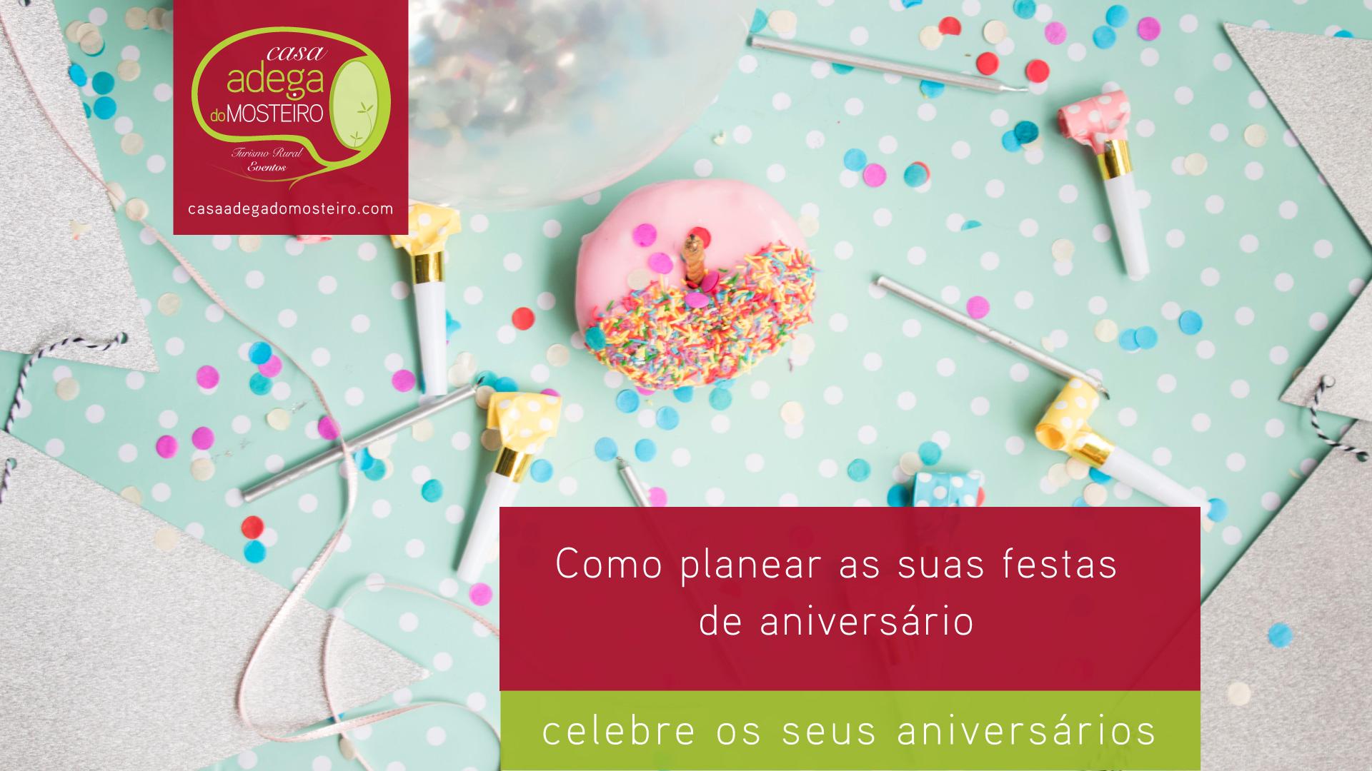Como organizar uma festa de aniversário?!